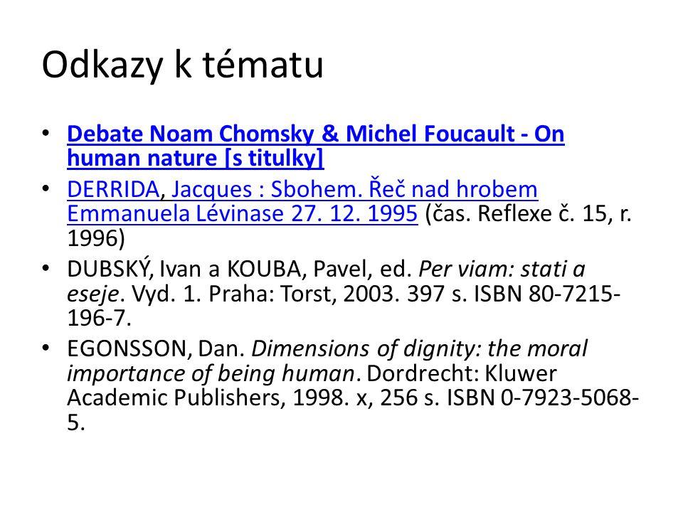 Odkazy k tématu Debate Noam Chomsky & Michel Foucault - On human nature [s titulky]